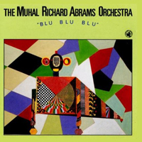 CD cover of The Muhal Richard Abrams Orchestra BLU BLU BLU, Cover Art: Muhal Richard Abrams
