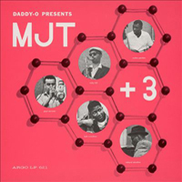 CD cover of Daddy-O Presents MJT + 3
