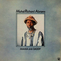 CD cover of Muhal Richard Abrams MAMA AND DADDY